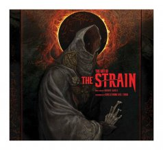 The Strain Art Book The Art of The Strain