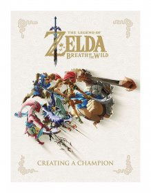 Legend of Zelda Breath of the Wild Art Book Creating A Champion