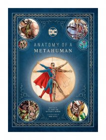 DC Comics Art Book Anatomy of a Metahuman