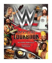 WWE Cookbook The Official Cookbook
