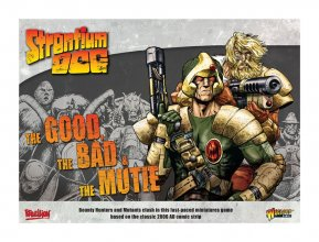 Strontium Dog Miniatures Game The Good the Bad and the Mutie Sta