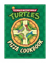Teenage Mutant Ninja Turtles Cookbook Pizza Cookbook